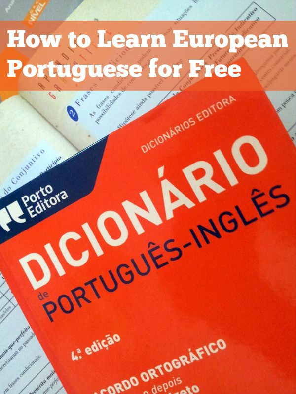 This selection of free (or nearly free) resources can help you practice and learn European Portuguese for living or travelling in Portugal.