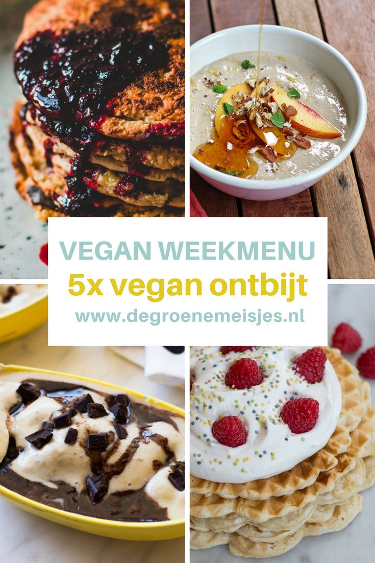 vegan weekmenu met  recepten voor vegan ontbijt opties zoals bananenijs met koekjesdeeg, bananenpannenkoeken, Boekweitpap met nectarine, Ontbijtbowl met groenten, vegan wafels