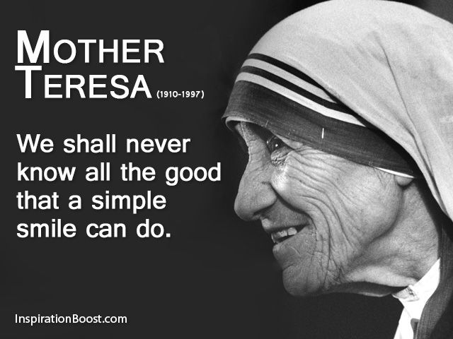 mother teresa calcutta quotes | Smile Mother Teresa Quotes. QuotesGram
