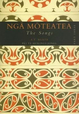 See Nga Moteatea : the songs, part three, and other volumes, in our library's catalogue.