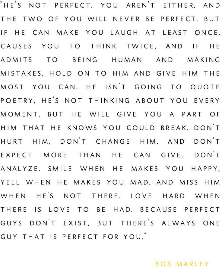 he's not perfect...