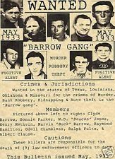 The Barrow Gang was an American criminal organization active between 1932 and 1934. It consisted of Bonnie and Clyde as well as Clyde's brother. All in total there were nine people involved in the Barrow Gang. This is a wanted poster from May of 1933,telling the list of the members of the gang as well as telling people to be cautious about where they go. They were mostly wanted for robbery, theft and murder.