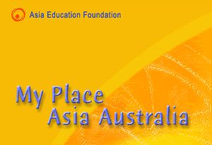 My Place Asia Australia - information and links for teachers and students