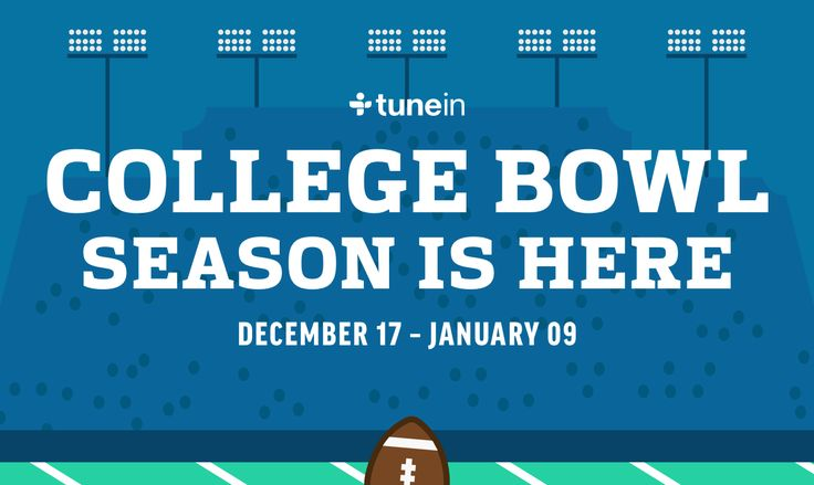 College Football Bowl Season on TuneIn College Football bowl season is officially upon us! Here's the full list of bowl game coverage available for free on TuneIn, including local team feeds when available. [[MORE]]Saturday, Dec. 17 Gildan New Mexico...