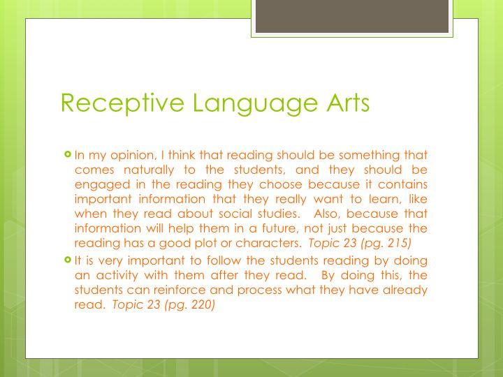 Important ideas about Receptive Language Arts