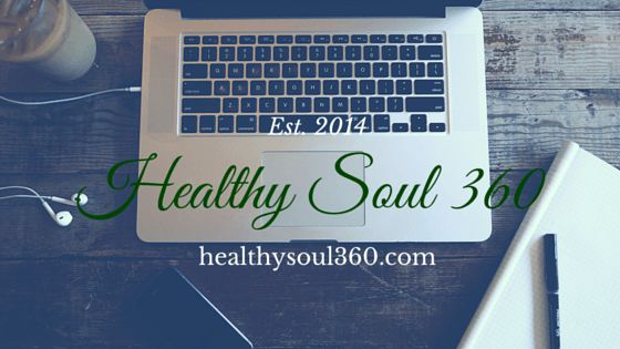 We're Back!! Check out the new website!! www.healthysoul360.com