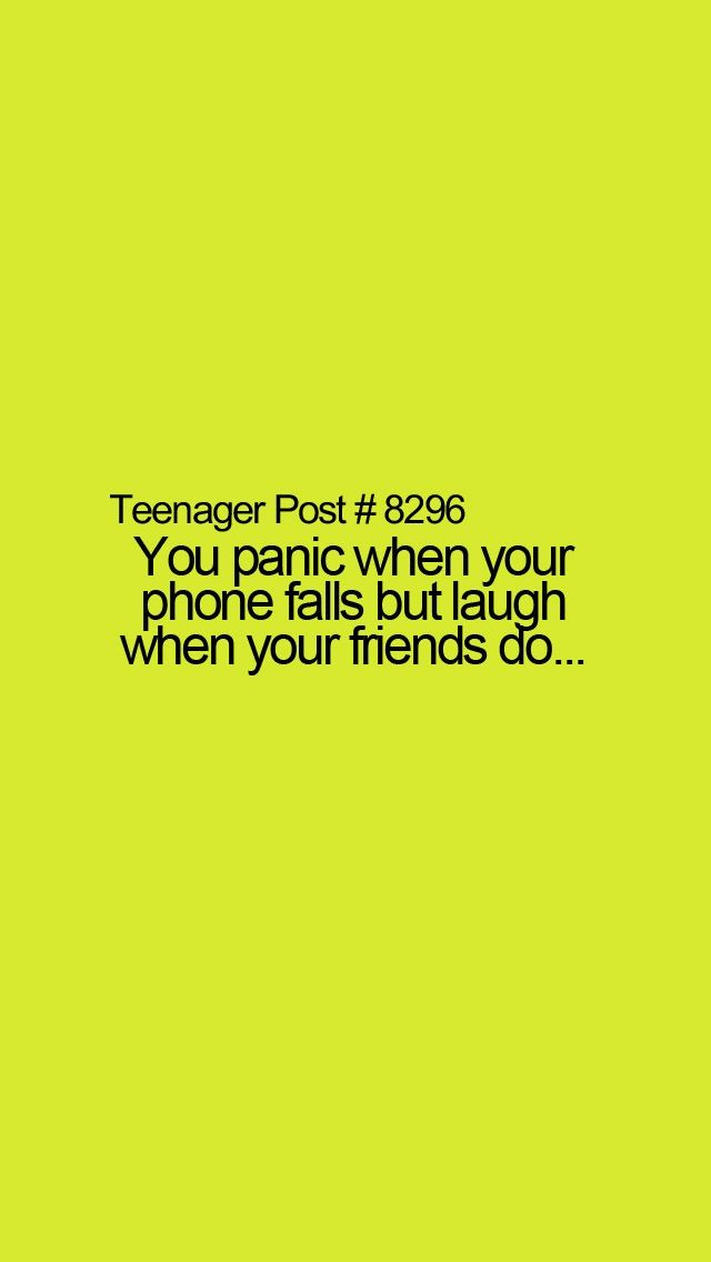 Teenager post hahaha I love swhen my friends fall except if they are really hurt...then I stop laughing!!