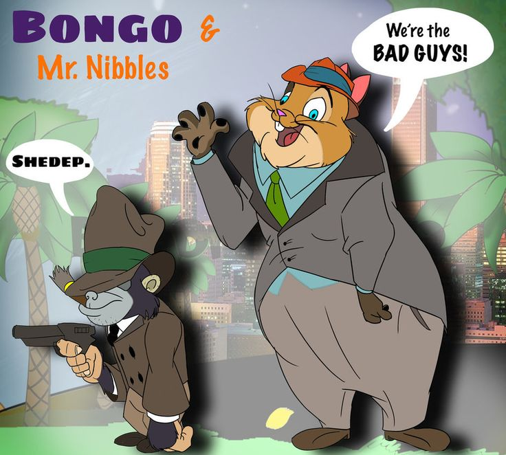 Bongo and Mr. Nibbles by BlueDragon0812.deviantart.com on @DeviantArt Name: Bongo and Mr. Nibbles Species: Toon gorilla and hamster Friends: Each other Enemies: Everyone else Interests: Money, riches, crimes, not getting thrown in jail Voice Artists: Maurice LaMarche and Bill Fagerbakke  Description:     They're not the brightest gangsters on the streets, but still pretty dangerous. They were both once cartoon villain actors, but they didn't feel like they we making enough dough, so they…