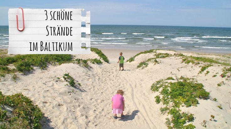 Strand, Strände, Baltikum, Estland, Lettland, Litauen, Camping, Urlaub, Kind, Sand, Meer, Kurische Nehrung, Franzls On Tour, franzlsontour