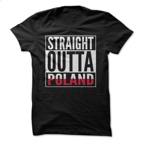 Straight Outta Poland Shirt - #mens hoodies #mens shirt. PURCHASE NOW =>…