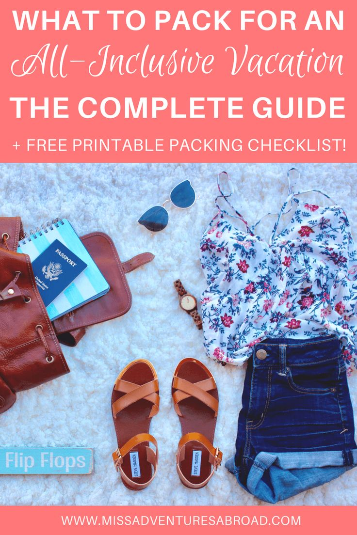What To Pack For An All Inclusive Beach Vacation · Are you headed to an all-inclusive beach resort but are unsure of what to pack? This complete packing list includes everything you will need for a week long vacation filled with fun in the sun. Discover what to bring with you and what to leave behind on your trip.