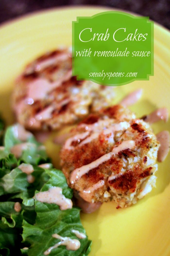 Crab Cakes with Spicy Remoulade SauceCrab Cakes, Easy Crabs Cake ...