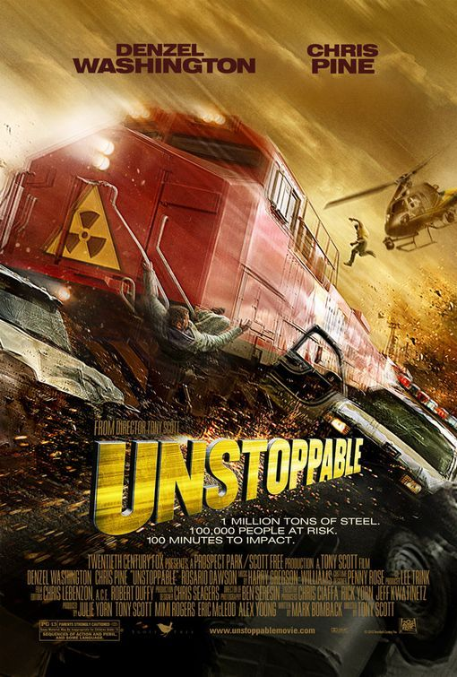 UNSTOPPABLE - Denzel Washington & Chris Pine - Movie Poster.