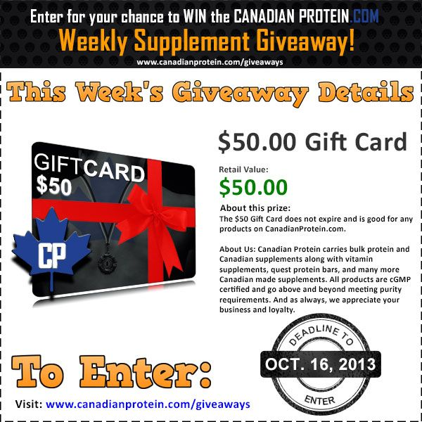 October 16, 2013 Canadian Protein Giveaway: $50 Gift Card Good for Any Canadian Supplements on CanadianProtein.com!