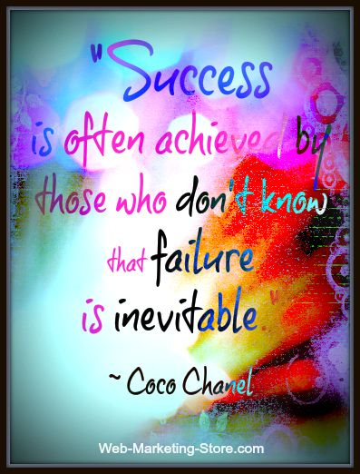 """Success quote by fashion designer Coco Chanel: """"Success is often achieved by those who don't know that failure is inevitable.""""  #imagequotes #graphicdesign"""
