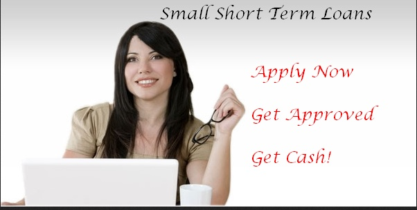 Get cash easily for your small need with small short term loans. Simple online process and get benefit or our loans services.
