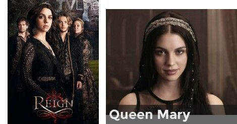 "Queen Mary | Which ""Reign"" Character are you?"