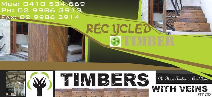 TIMBERS with VEINS Pty Ltd - .......Recycled Timber Specialists.......