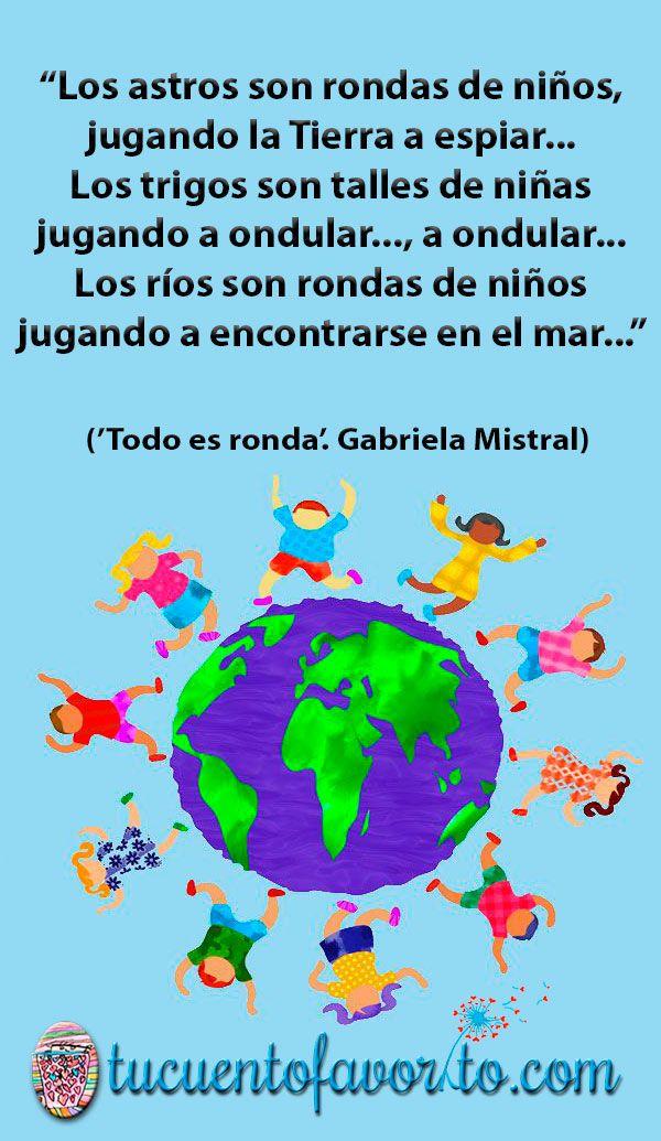 Todo Es Ronda Poesía Para Niños De Gabriela Mistral Poesía Para Niños Poemas Infantiles Gabriela Mistral Para Niños