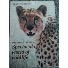 READER'S DIGEST SOUTHERN AFRICA SPECTACULAR WORLD OF WILDLIFE for R125.00