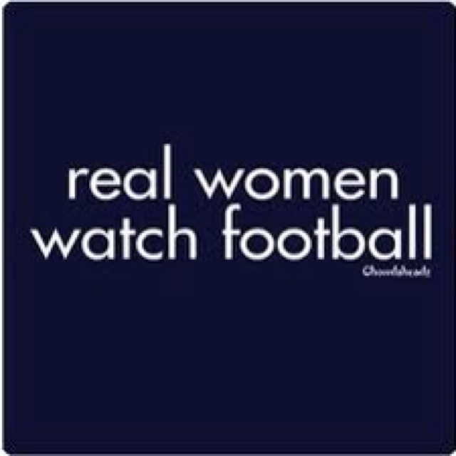 it should say real women watch Texans football