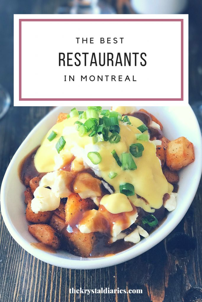 Where to Eat in Montreal. The Best restaurants in Montreal. // The Krystal Diaries