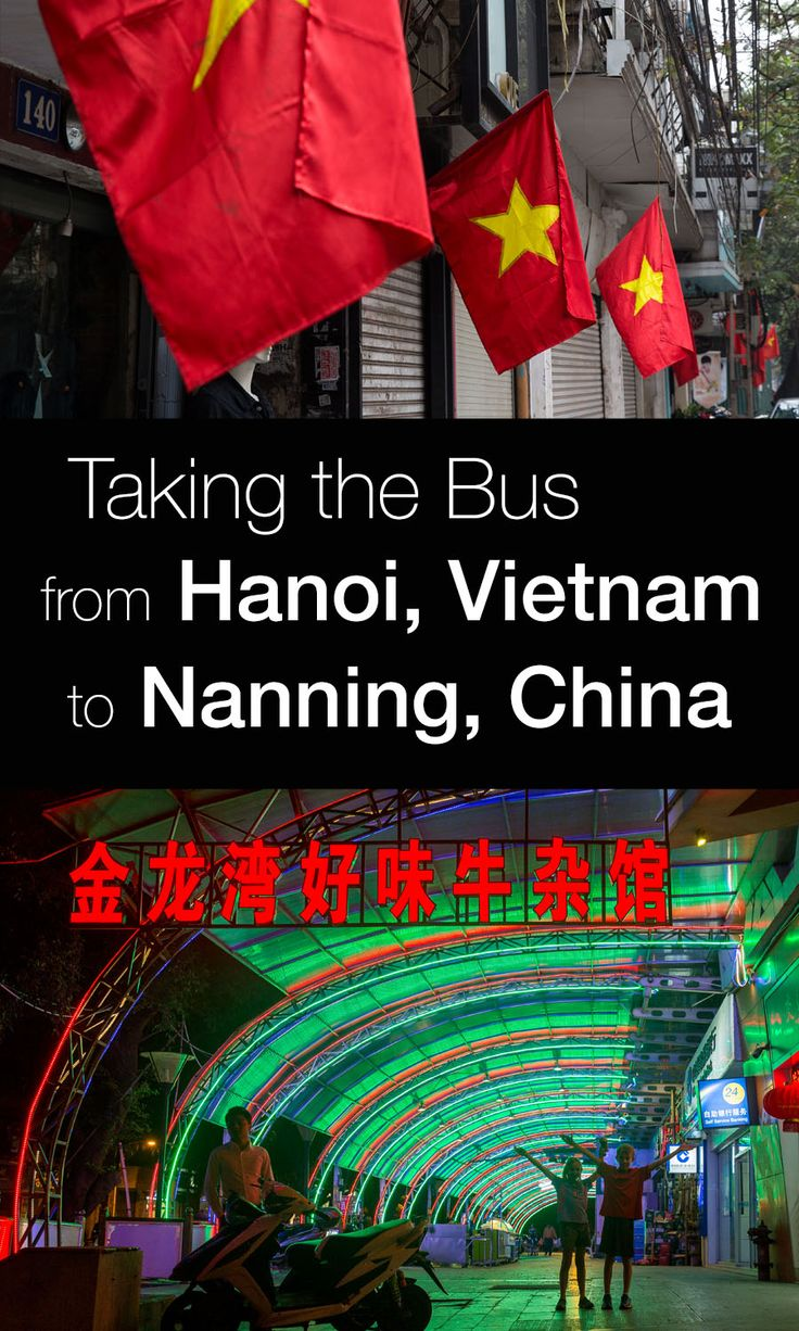 Taking the bus from Hanoi, Vietnam to Nanning, China