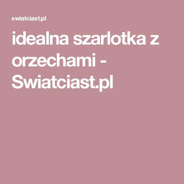 idealna szarlotka z orzechami       -         Swiatciast.pl