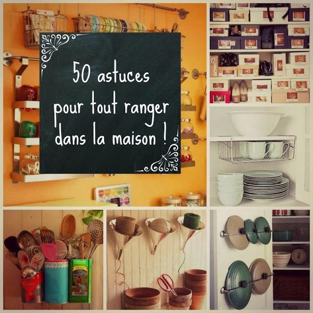 In French, but pretty much self explanatory. Tips and trick on how to organise your home with creative, simple and cute ideas.