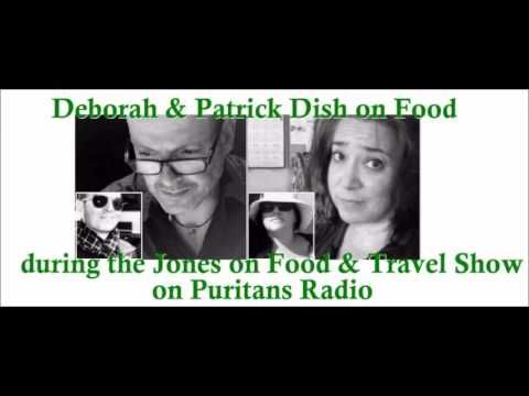 Fab Foodies in the Studio!   Patrick joins me for my regular radio segment, 'Deborah Dishes on Food'