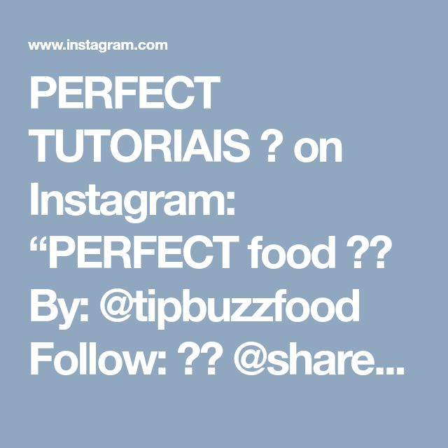 "PERFECT TUTORIAIS  on Instagram: ""PERFECT food  By: @tipbuzzfood Follow: ♥️ @sharedtricks  Sigam: ♥️ @sharedtricks  Seguir: ♥️ @sharedtricks  ⠀⠀⠀ ⠀ ⠀⠀⠀ ⠀ ~  Also follow…"" • Instagram"