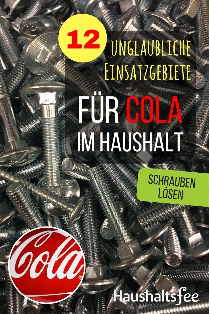 Schrauben lösen und lockern mit Cola. 12 Möglichkeiten, Cola im Haushalt zu nutzen.