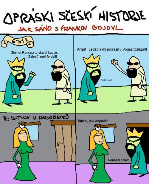 Sámo neěnom, ře zabírá Brano, ael má na sjedomí nejvječí blouďění f naših ďějináh.