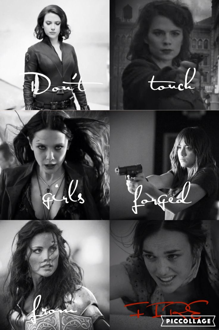 Don't touch girls forged from fire. Black Widow, Peggy Carter, Scarlett Witch, Daisy Johnson, Lady Sif, Jemma Simmons.