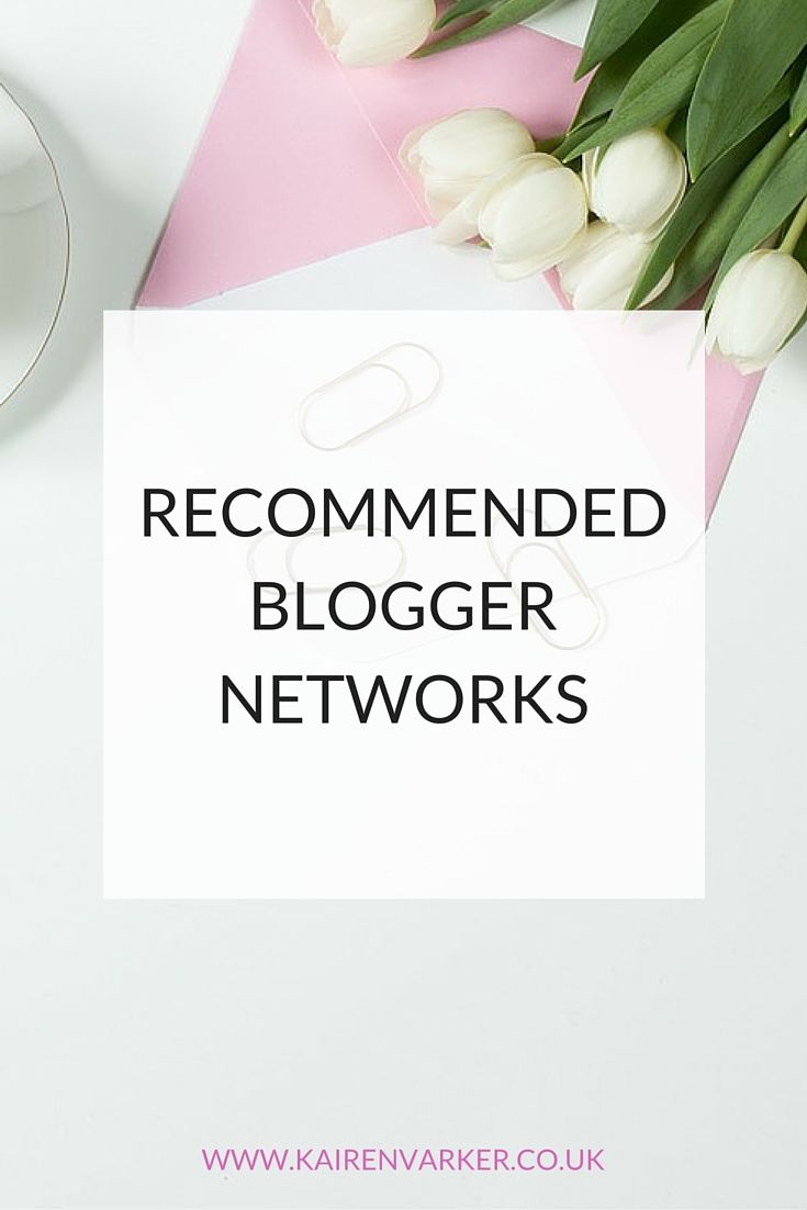 List of Recommended Blogger Networks…