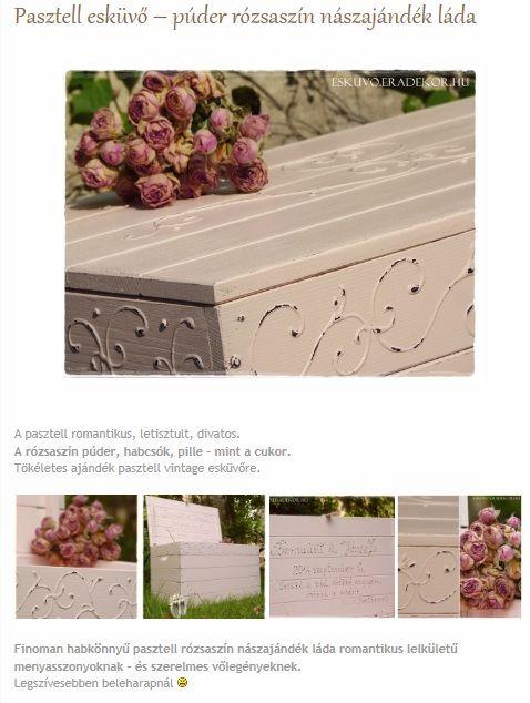 Pasztell esküvőre púder-rózsaszín nászajándék láda. Nézd meg, katt az alábbi linkre >> http://eskuvo.eradekor.hu/pasztell-eskuvo-puder-rozsaszin-naszajandek-lada/