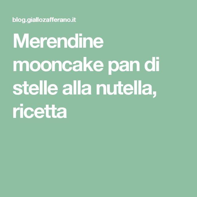 Merendine mooncake pan di stelle alla nutella, ricetta