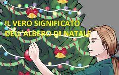 Ti sei mai chiesto perchè si fa l'albero di Natale? Ecco il vero significato