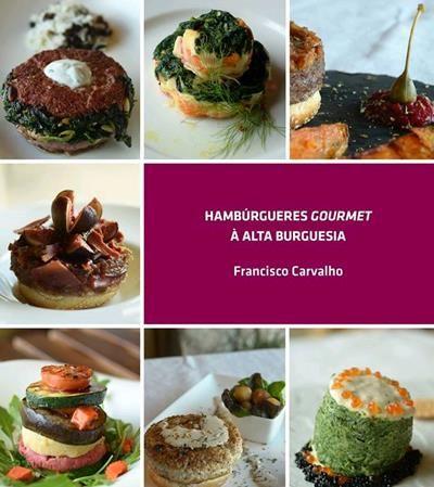 Hambúrgueres Gourmet à Alta Burguesia