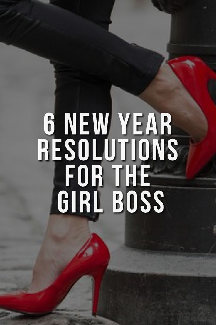 Girl boss New Years resolutions
