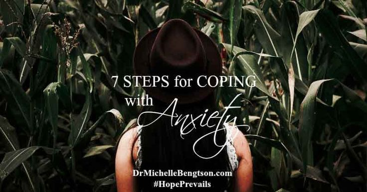 7 Steps for Coping with Anxiety