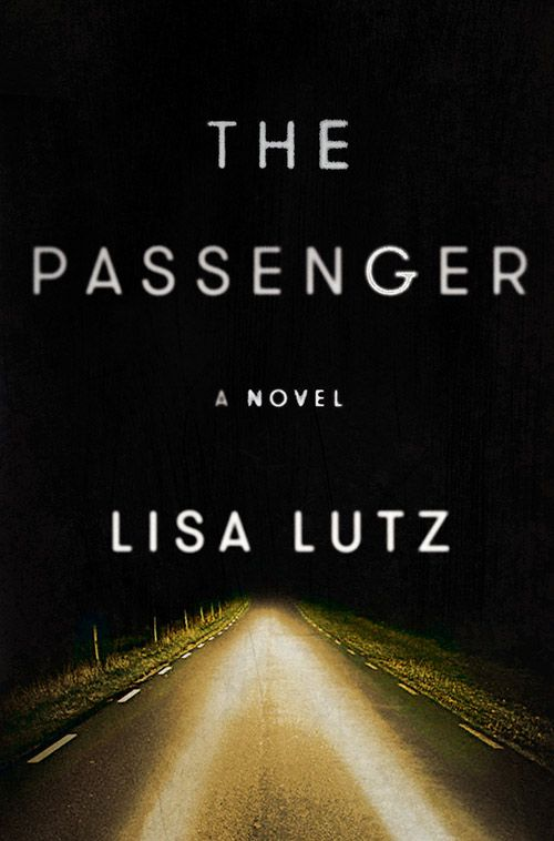 The Passenger by Lisa Lutz - an excellent thriller!
