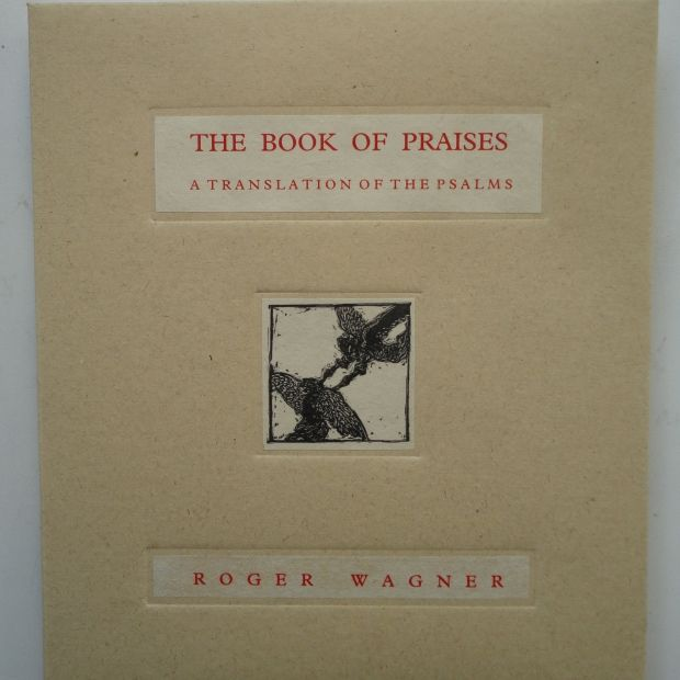 The Book of Praises Book Three - Illustrated Books - Work - The Roger Wagner Website