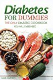 Diabetes for Dummies: The Only Diabetic Cookbook You Will Ever Need - https://www.trolleytrends.com/?p=578396