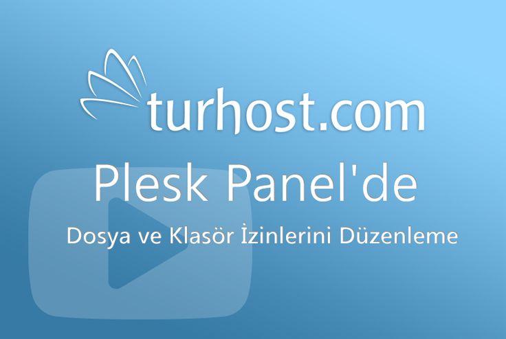 """""""Plesk Panel'de Dosya ve Klasör İzinlerini Düzenleme"""" Videosunu destek sayfamızda izleyebilirsiniz: http://goo.gl/T86r9v"""