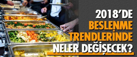 Sağlıklı yaşam ve beslenme trendleri her yıl gelişerek değişiyor. Peki 2018'de beslenme trendlerinde neler değişecek? Detaylar haberdesifre.com'da