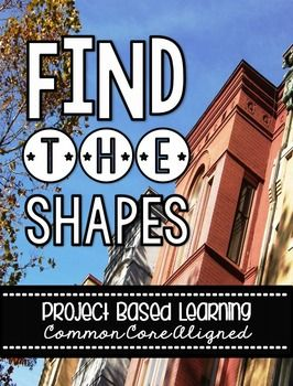 Find The Shapes! A Project Based Learning Activity for 4th grade  Check out the new cover - loving my new Morguefile discovery!!!!!