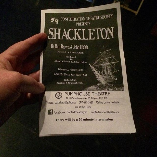 Shackleton! #pumphousetheatre #shackleton #jillcalgary #confederationtheatre