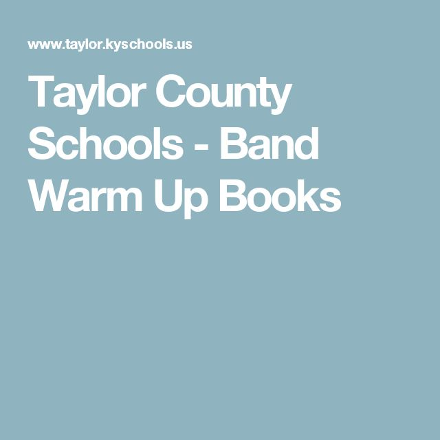 Taylor County Schools - Band Warm Up Books