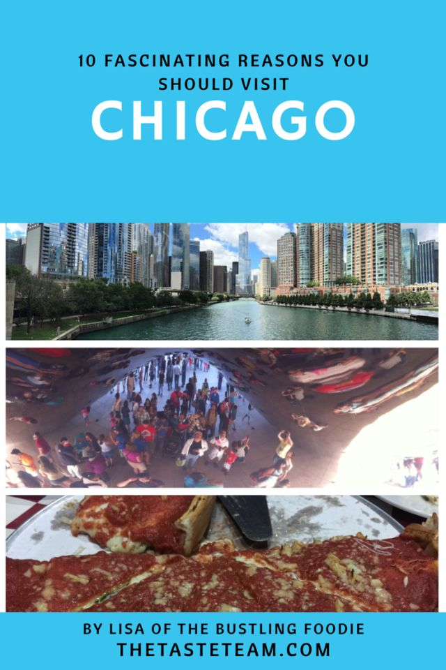 10 Fascinating Reasons You Should Visit Chicago Now